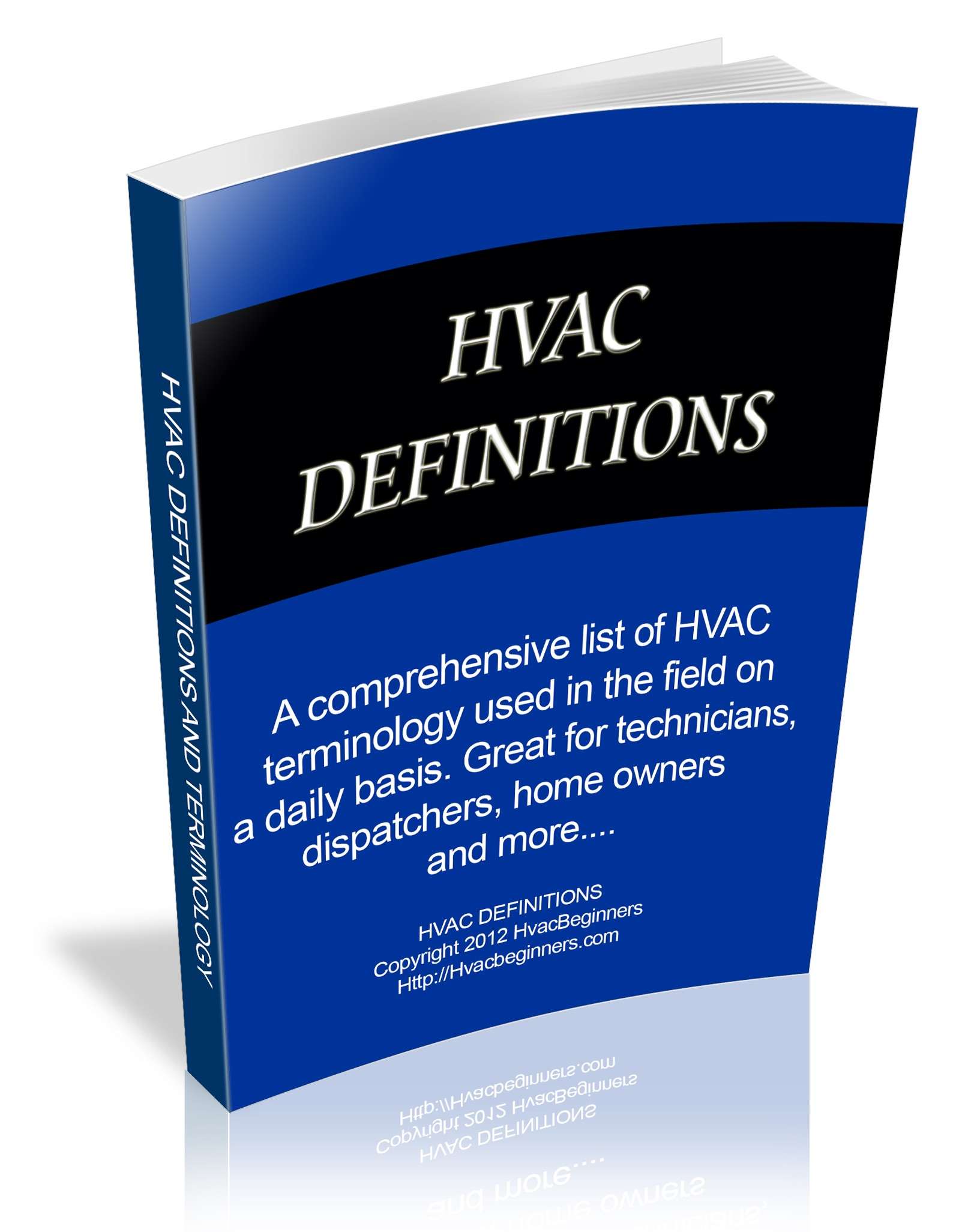 hvac r definitions What does an hvac technician do here is career information including earnings, training troubleshoot and repair hvac/r equipment collaborate with sales and engineering to develop product definitions responsive to customer needs and market opportunities layout, design, and install low.